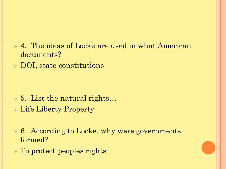 4. The ideas of Locke are used in what American documents