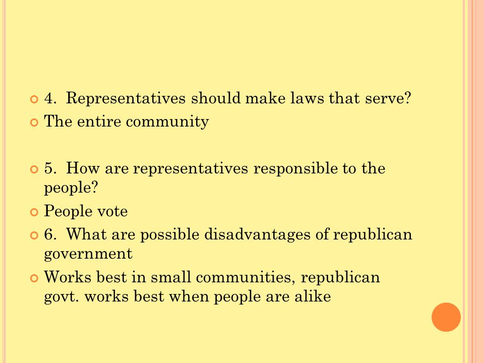 4. Representatives should make laws that serve