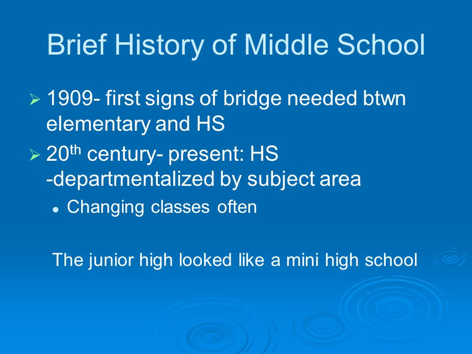 Brief History of Middle School
