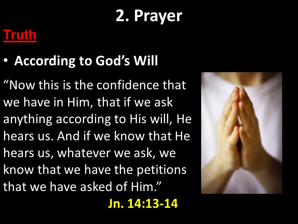 2. Prayer According to God's Will