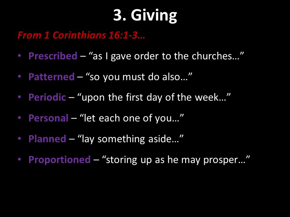 3. Giving Contribution Basics From 1 Corinthians 16:1-3…