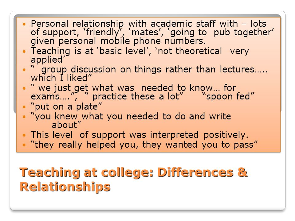 Teaching at college: Differences & Relationships
