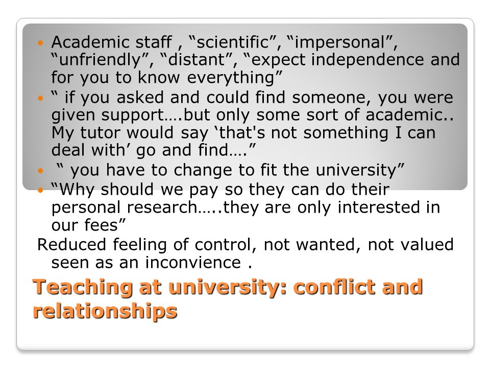 Teaching at university: conflict and relationships