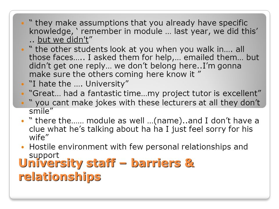 University staff – barriers & relationships
