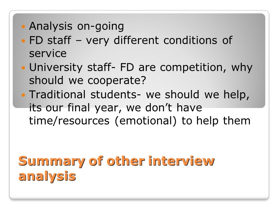 Summary of other interview analysis