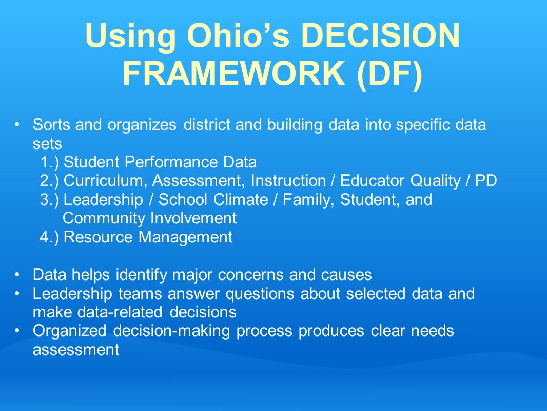 Using Ohio's DECISION FRAMEWORK (DF)