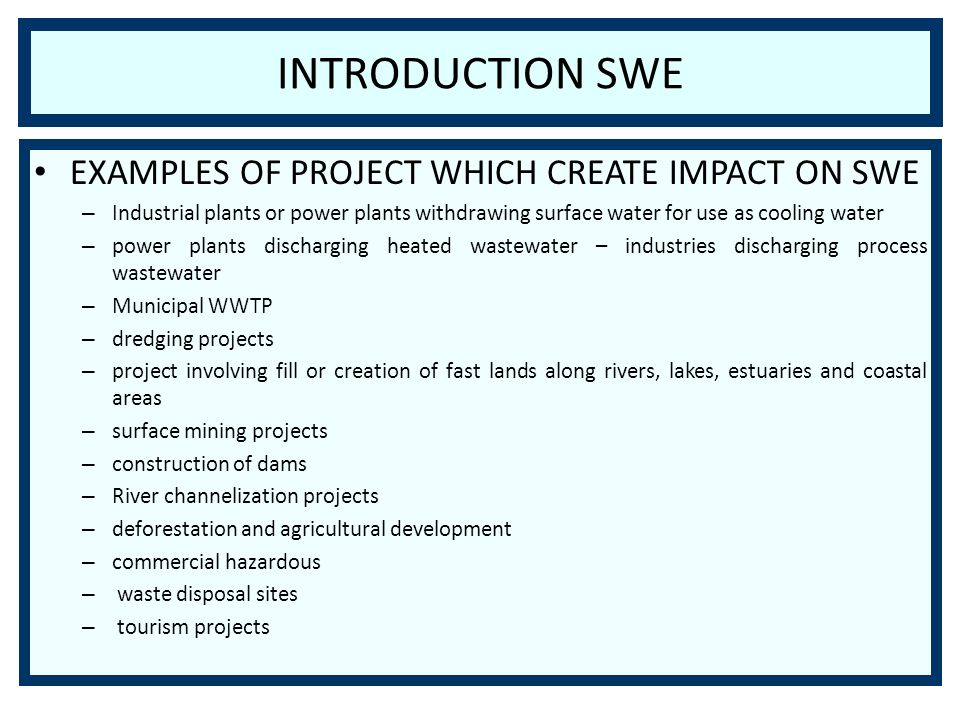 INTRODUCTION SWE EXAMPLES OF PROJECT WHICH CREATE IMPACT ON SWE