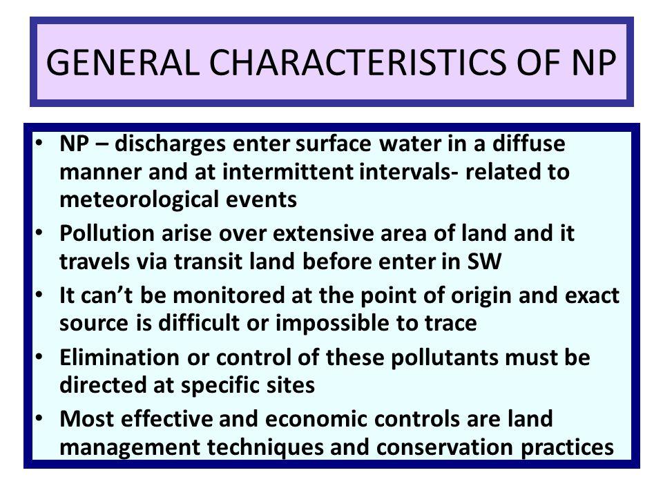 GENERAL CHARACTERISTICS OF NP