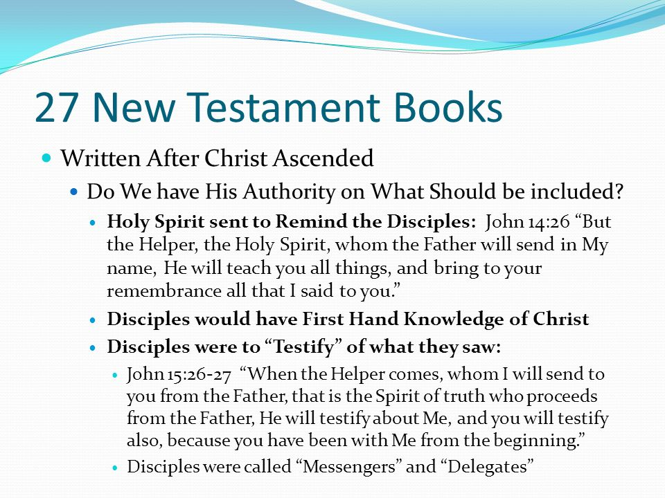 27 New Testament Books Written After Christ Ascended