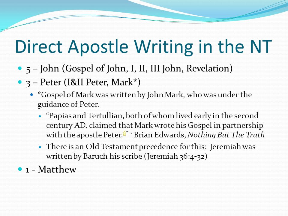Direct Apostle Writing in the NT