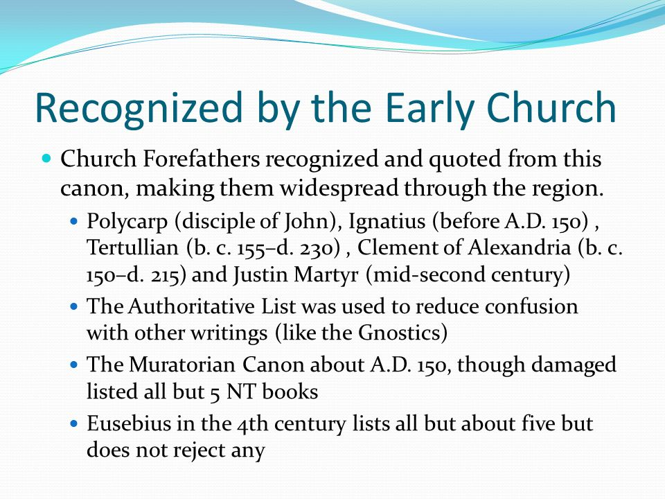Recognized by the Early Church