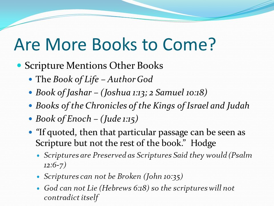 Are More Books to Come Scripture Mentions Other Books