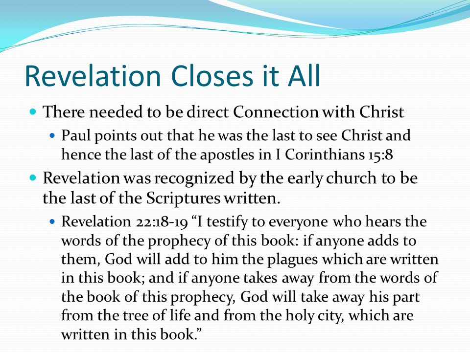 Revelation Closes it All