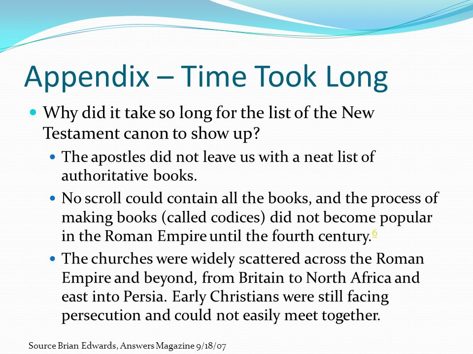 Appendix – Time Took Long