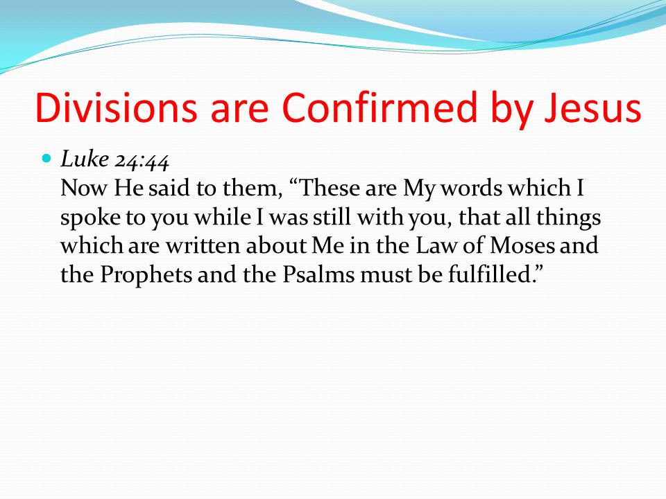 Divisions are Confirmed by Jesus