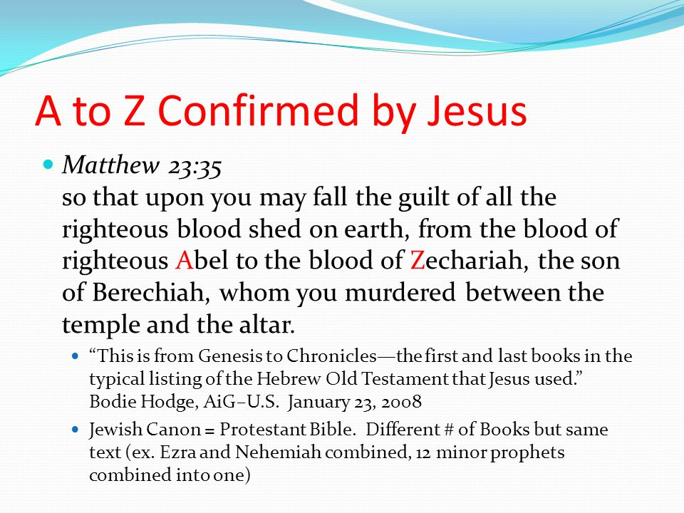 A to Z Confirmed by Jesus