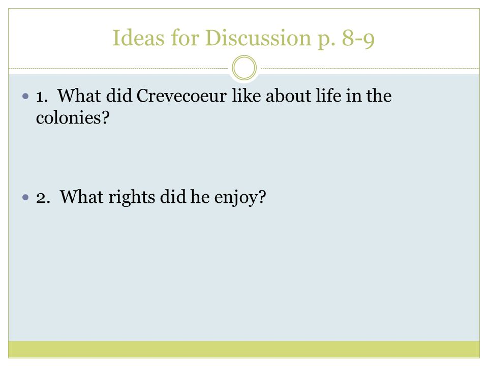 Ideas for Discussion p. 8-9