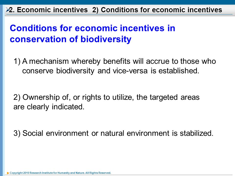 2. Economic incentives 2) Conditions for economic incentives