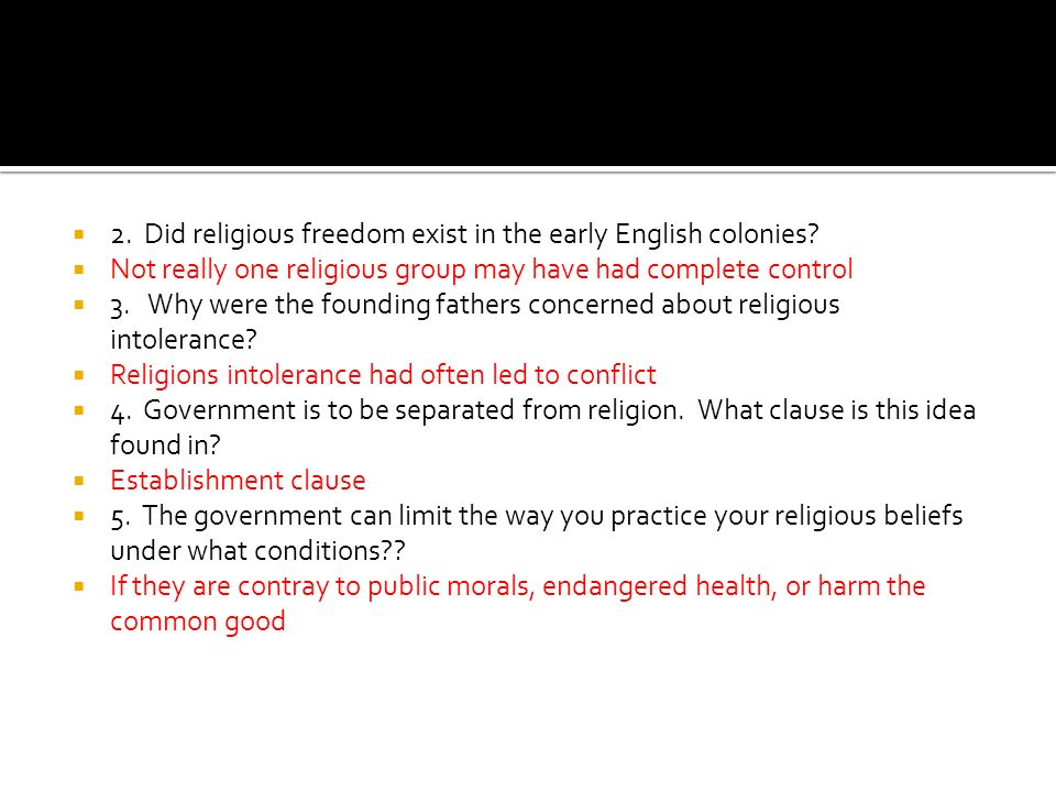 2. Did religious freedom exist in the early English colonies