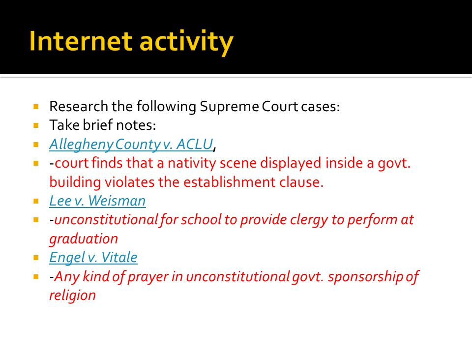 Internet activity Research the following Supreme Court cases:
