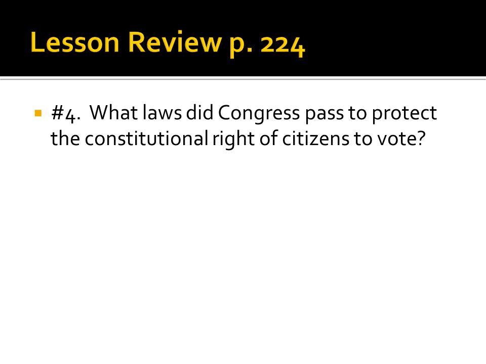 Lesson Review p. 224 #4.