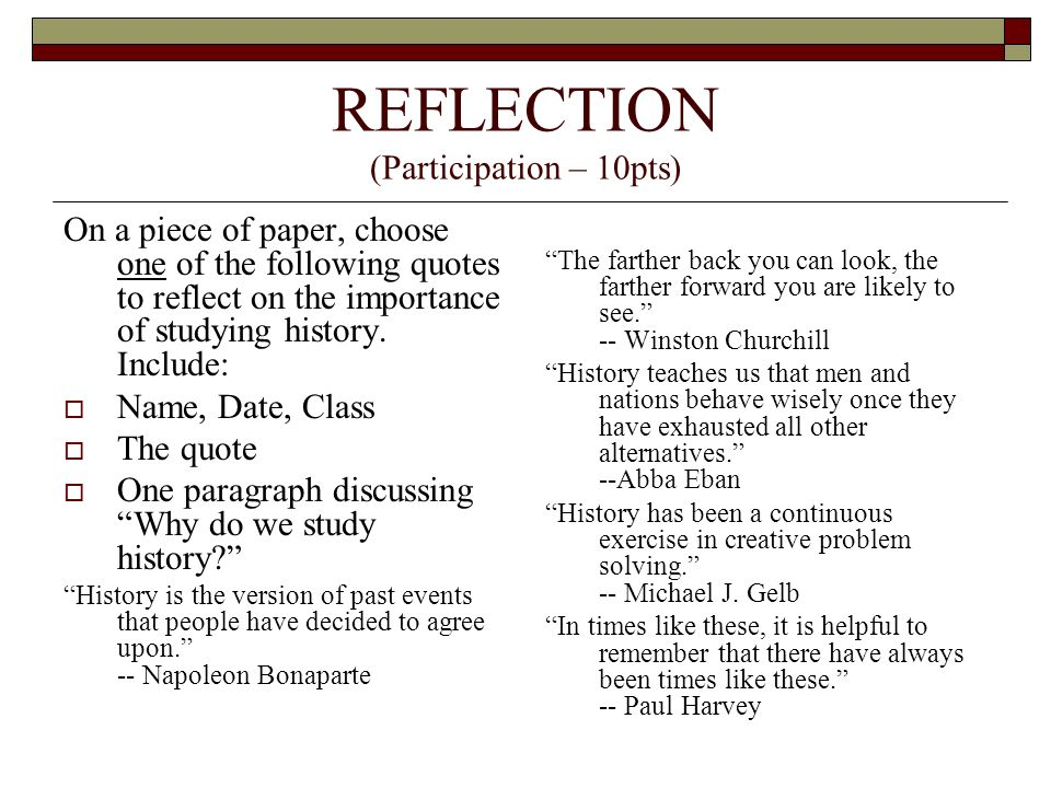 REFLECTION (Participation – 10pts)