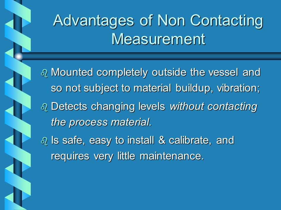 Advantages of Non Contacting Measurement
