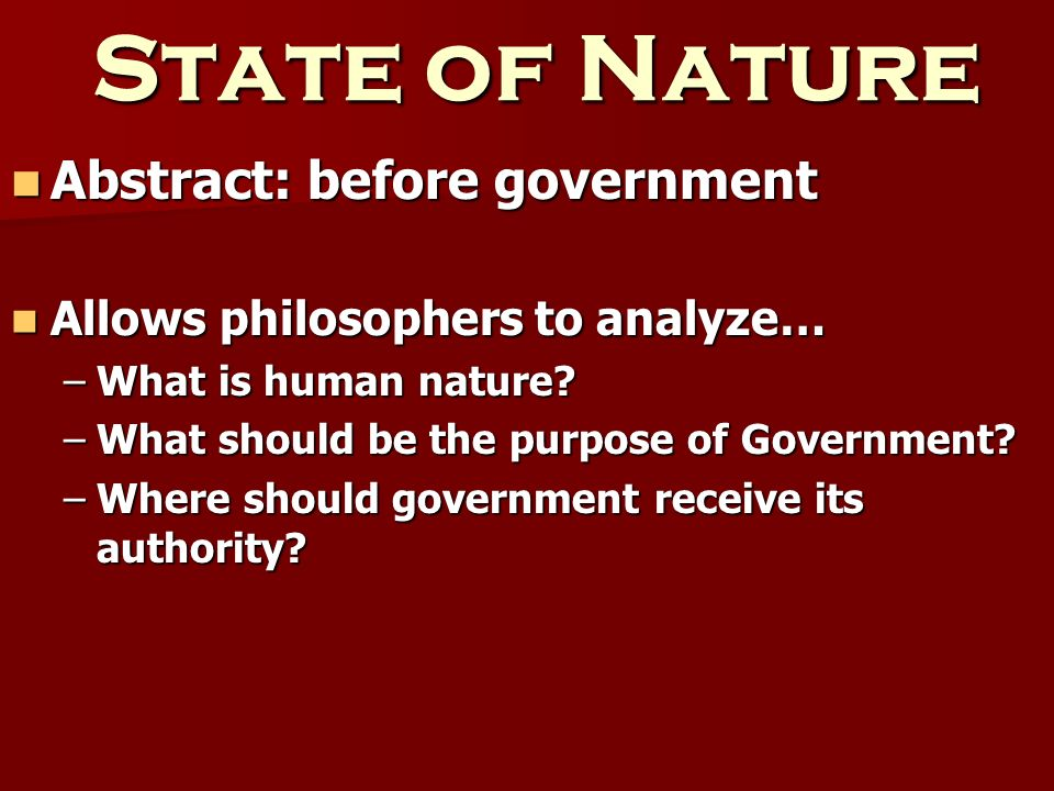 State of Nature Abstract: before government