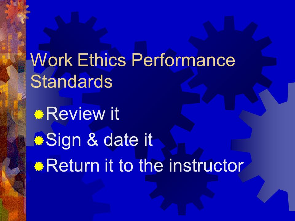 Work Ethics Performance Standards