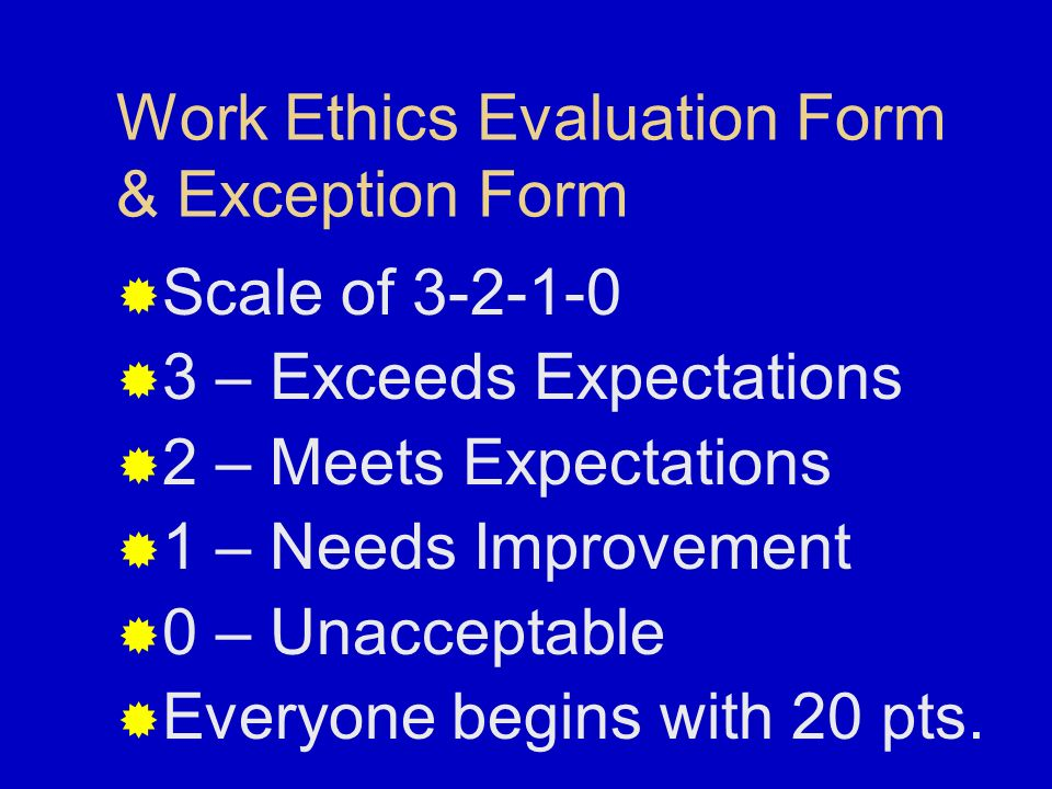 Work Ethics Evaluation Form & Exception Form