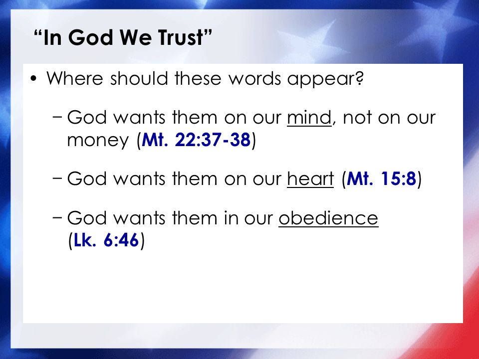 In God We Trust Where should these words appear