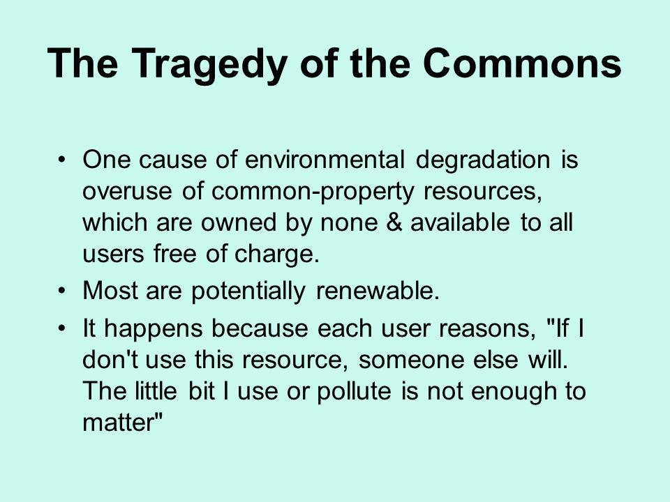 The Tragedy of the Commons