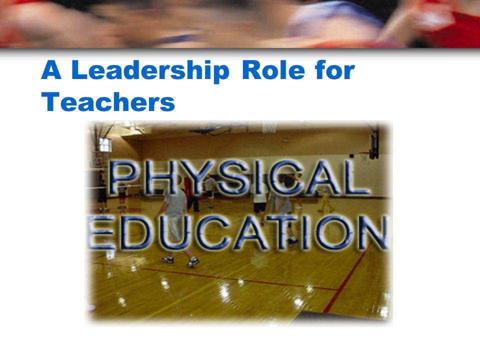 A Leadership Role for Teachers
