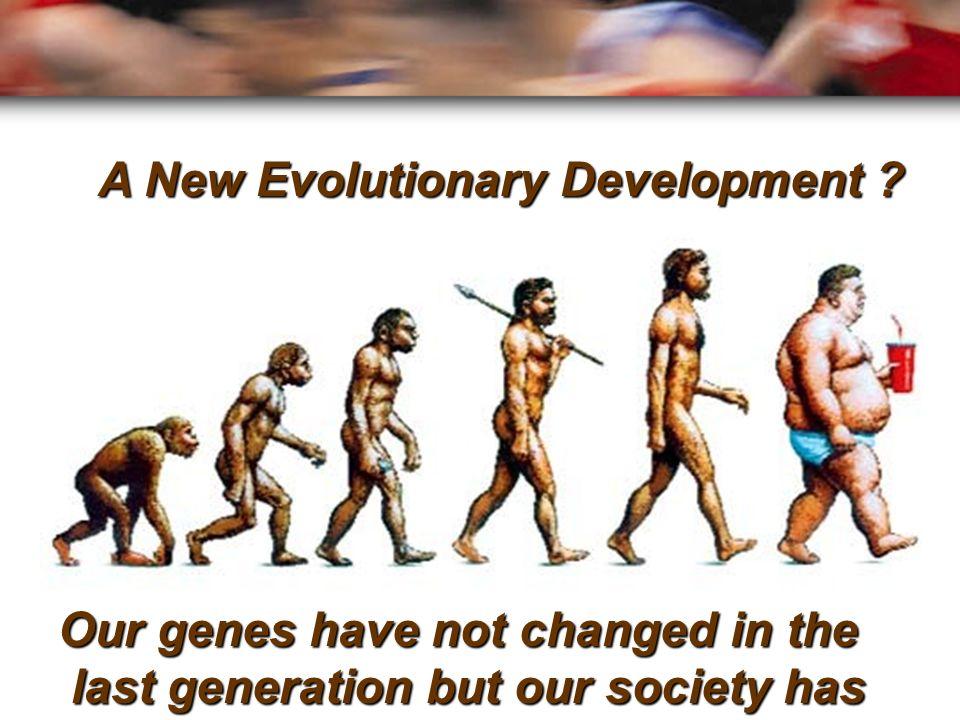 A New Evolutionary Development