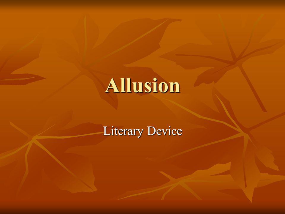 Allusion Literary Device