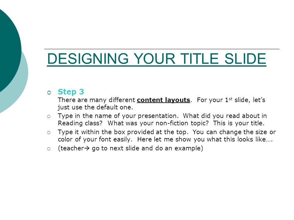 DESIGNING YOUR TITLE SLIDE