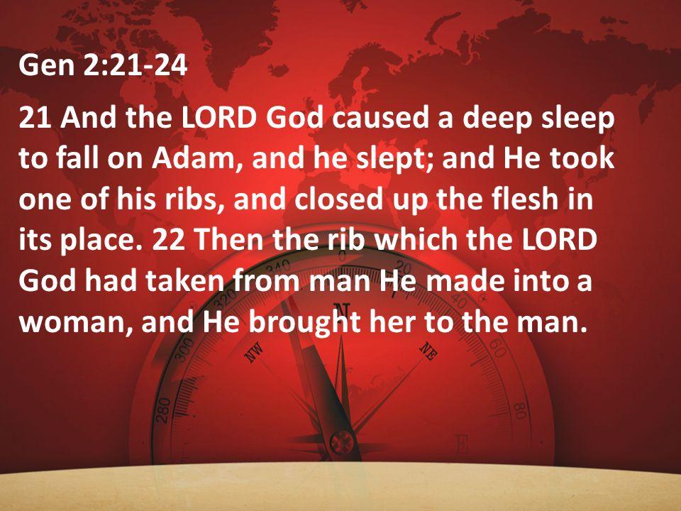Gen 2:21-24