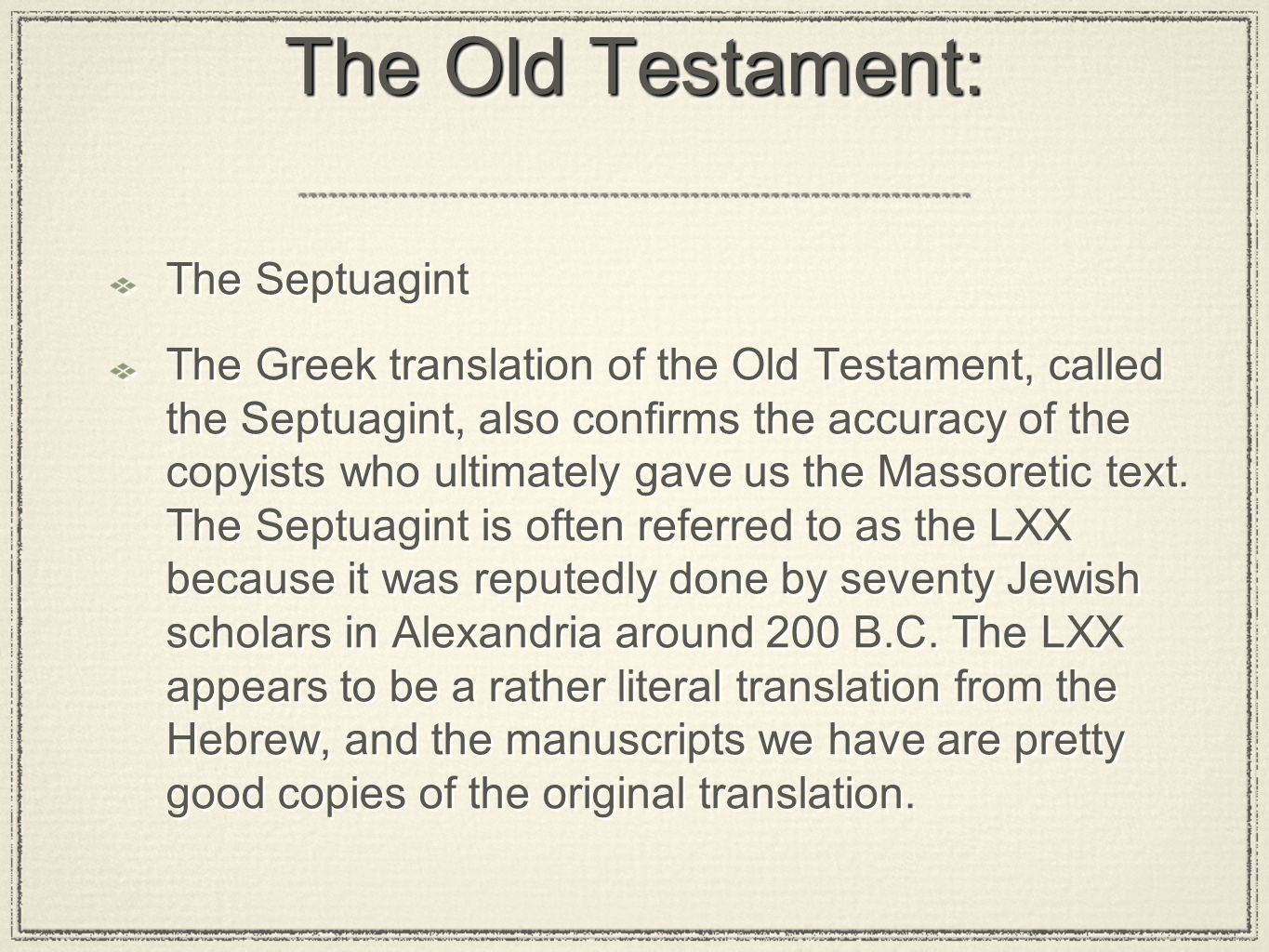 The Old Testament: The Septuagint