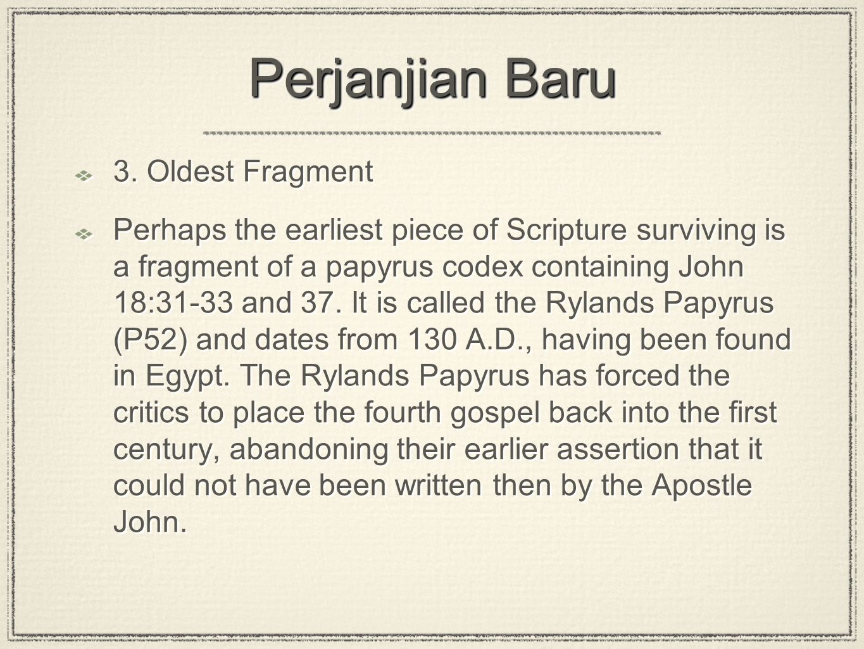 Perjanjian Baru 3. Oldest Fragment