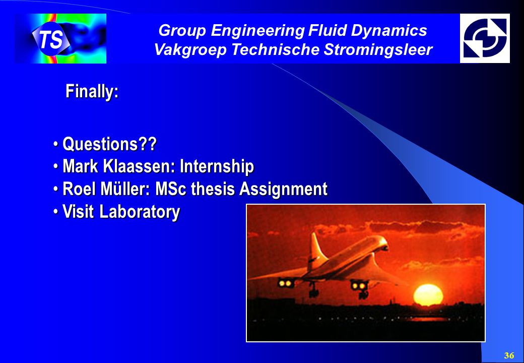 Group Engineering Fluid Dynamics Vakgroep Technische Stromingsleer