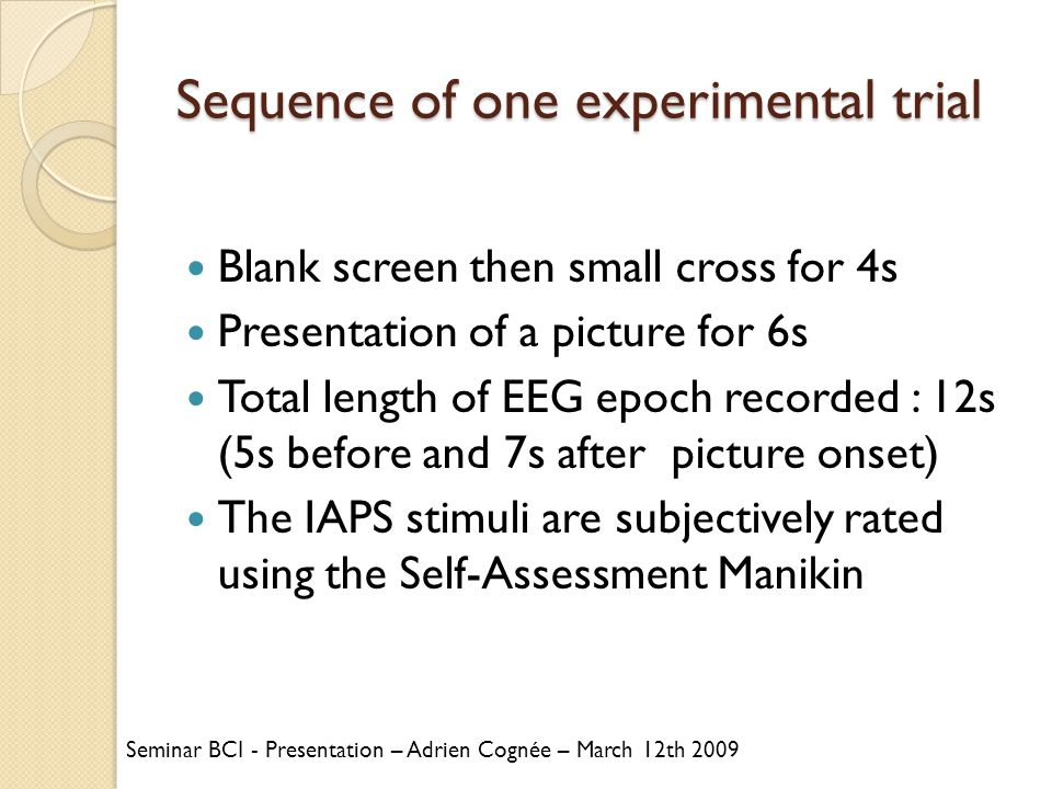 Sequence of one experimental trial