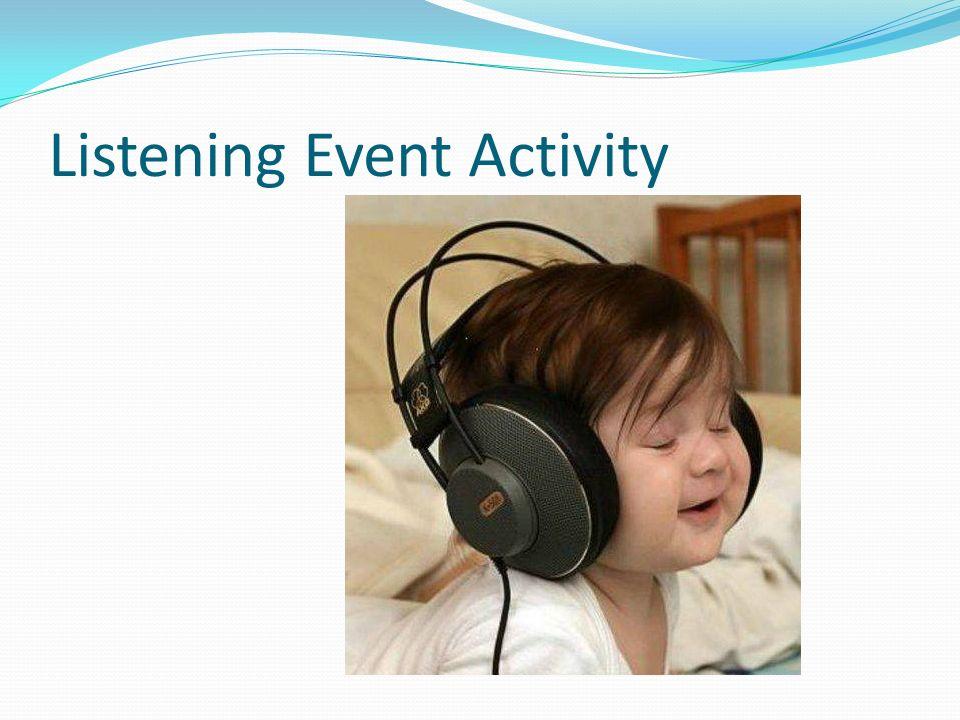Listening Event Activity