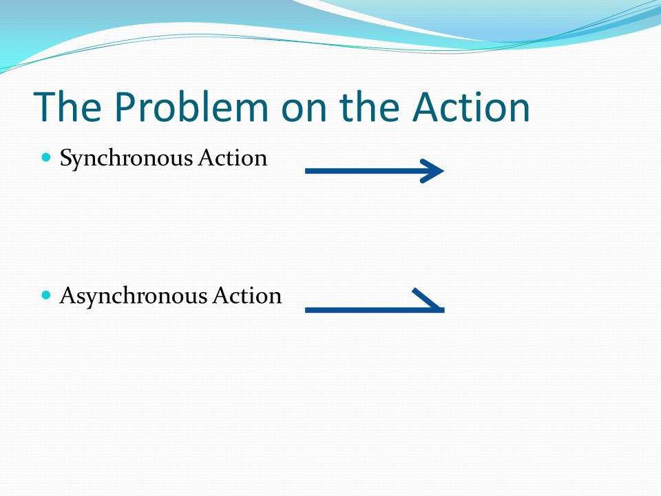 The Problem on the Action