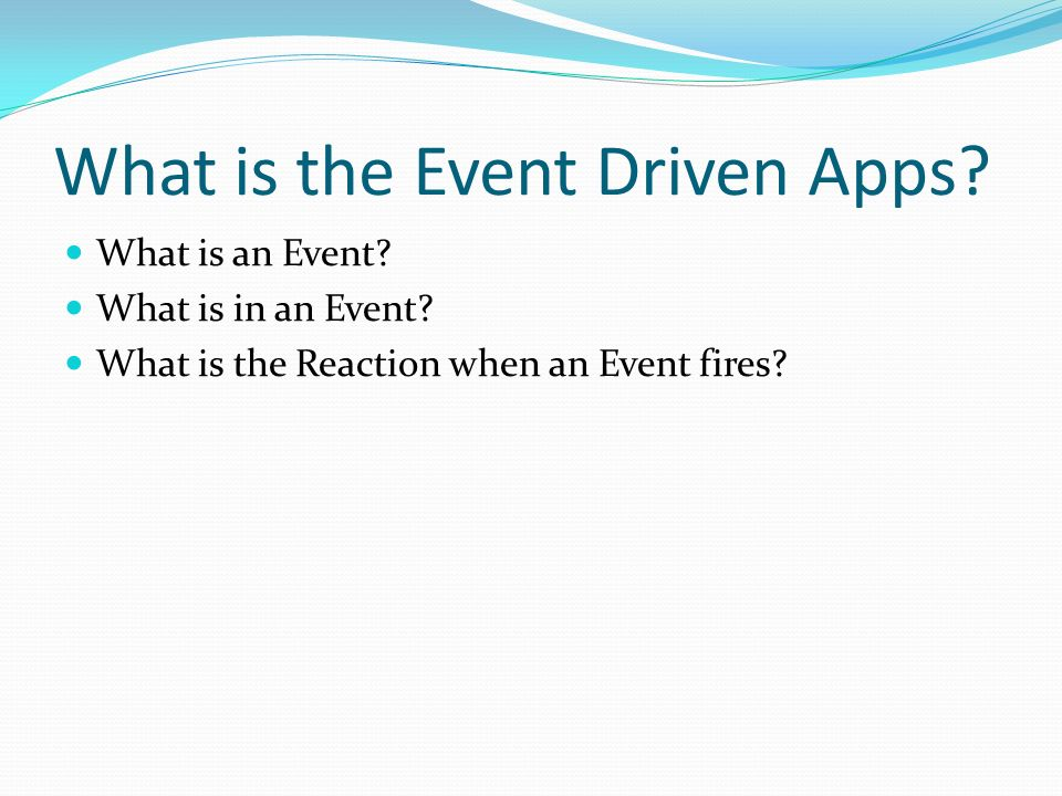 What is the Event Driven Apps