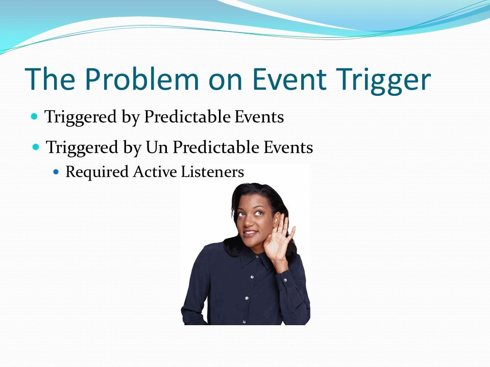 The Problem on Event Trigger