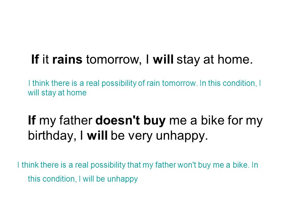 If it rains tomorrow, I will stay at home.