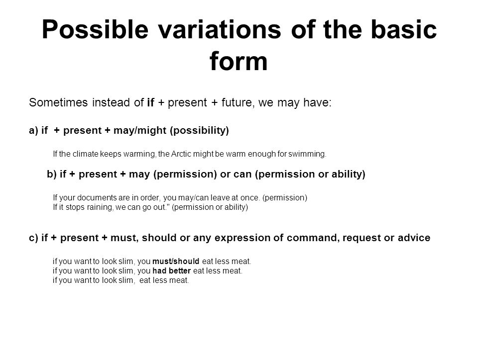 Possible variations of the basic form