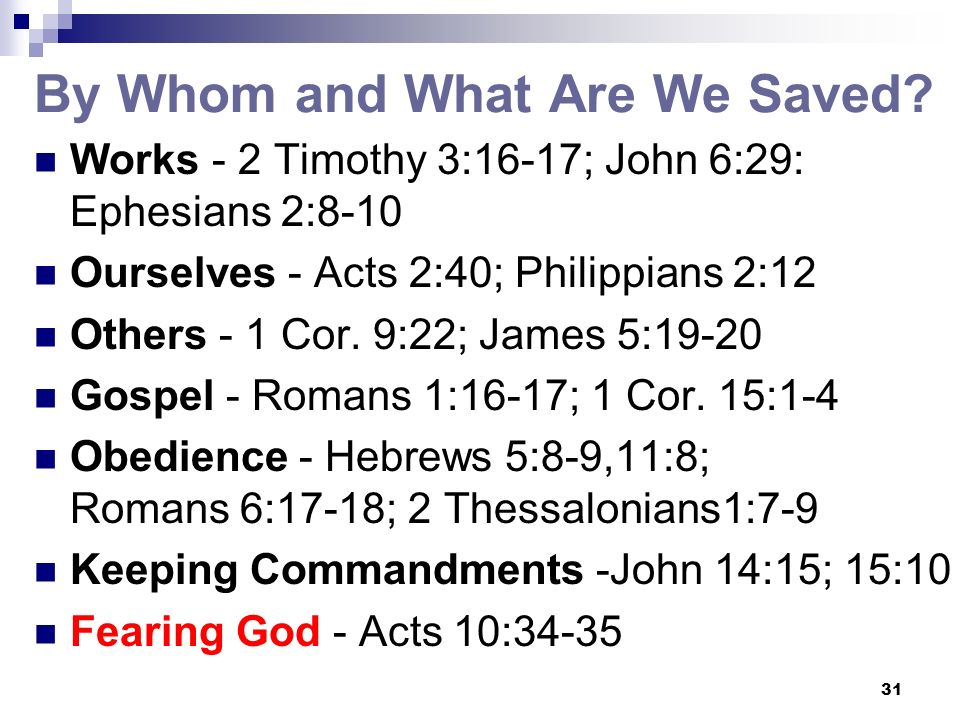 By Whom and What Are We Saved