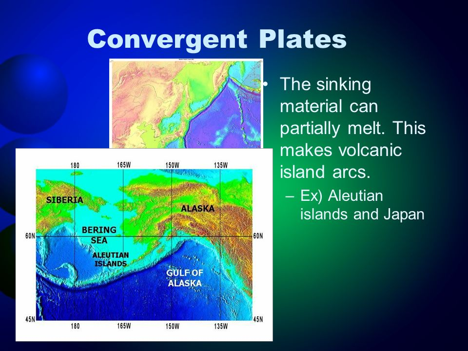 Convergent Plates The sinking material can partially melt.