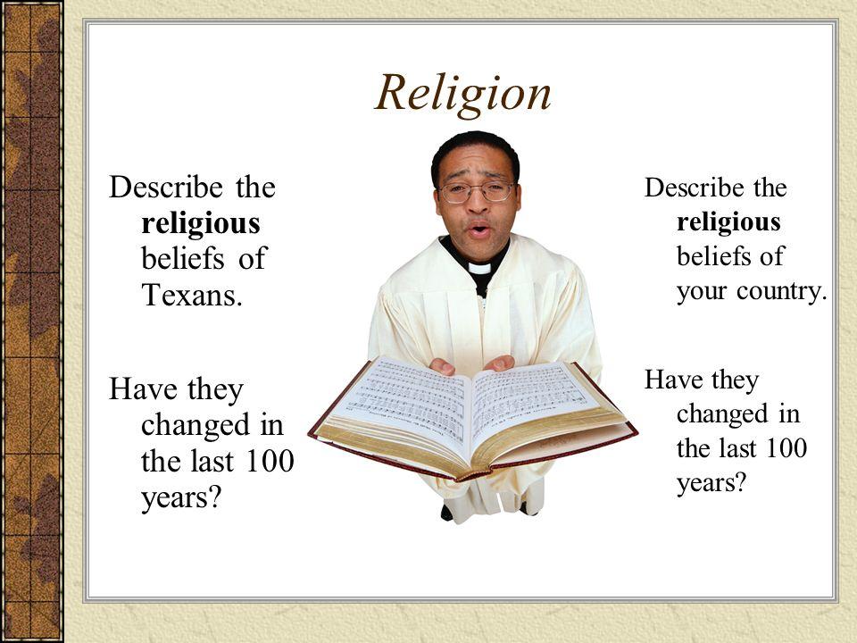 Religion Describe the religious beliefs of Texans.